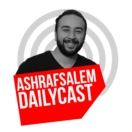 Ashraf Salem Dailycast