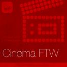 Cinema FTW